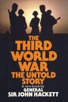 The Third World War: The Untold Story