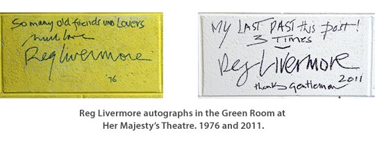 Reg Livermore autographs Her Majesty's Theatre