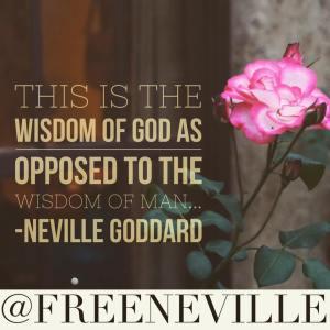 neville_goddard_quote_wisdom_of_god