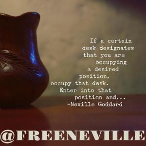how_to_feel_it_real_neville_goddard_desk_lesson