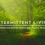 intermittent-living
