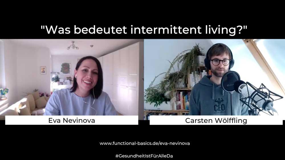 eva-interview-nevinova-intermittent-living
