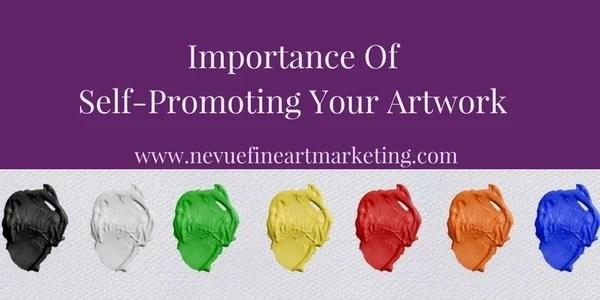 self -promoting art - Nevue Fine Art Marketing