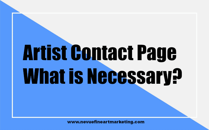 Artist Contact Page - What is Necessary