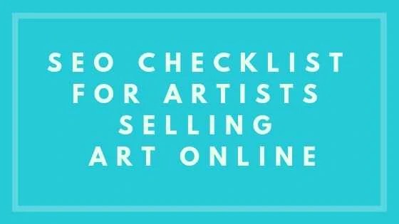 SEO Checklist for Artists Selling Art Online