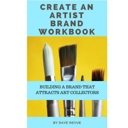 create an artist brand workbook - Nevue Fine Art Marketing