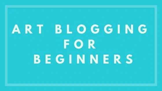 Art Blogging For Beginners