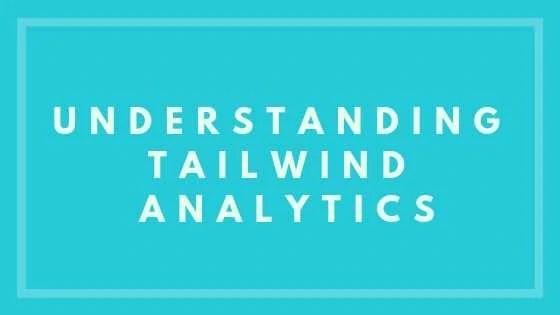 Understanding Tailwind Analytics