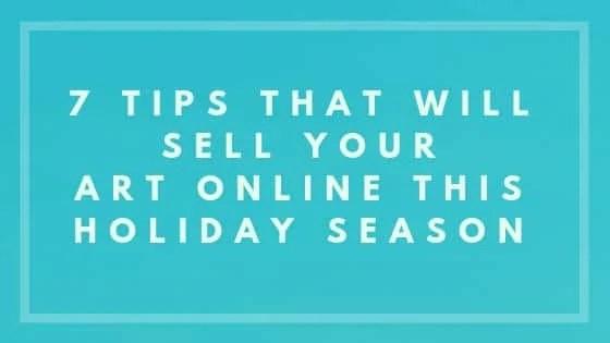 sell art online tips - Nevue Fine ARt Marketing