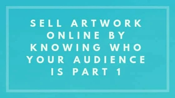 Sell Artwork Online strategies - Nevue Fine Art Marketing