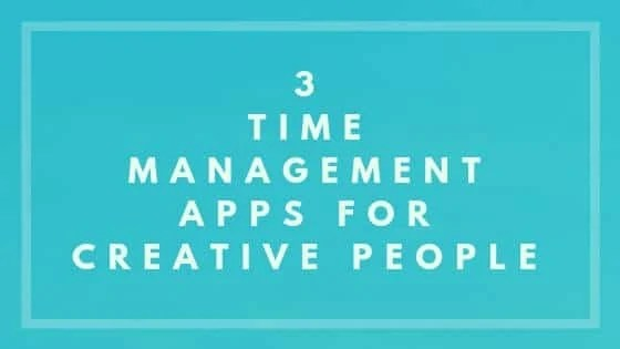 3 Time Management Apps For Creative People - Nevue Fine Art Marketing