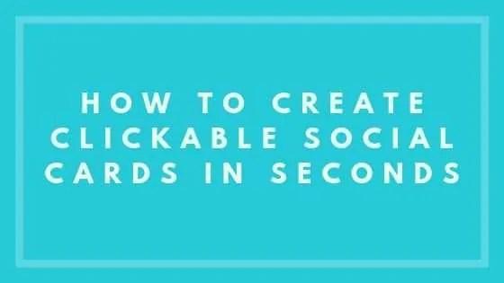 create clickable social cards