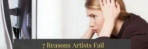 7 Reasons Artists Fail On Social Media