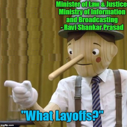 """What Layoffs"" - Ravi Shankar Prasad"