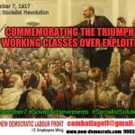 Commemorating the Triumph of Working Classes Over Exploiters