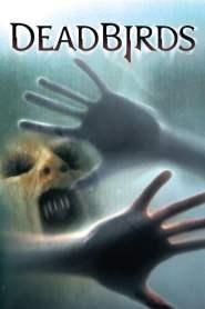 เคหาสน์ หลอนนรก Dead Birds (2005)
