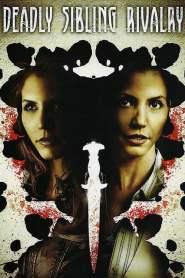 ซ้อนลับ อำพรางชีพ Deadly Sibling Rivalry (2011)