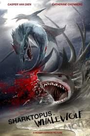 ชาร์กโทปุส ปะทะ เวลวูล์ฟ สงครามอสูรใต้ทะเล Sharktopus vs. Whalewolf (2015)