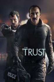 คู่ปล้นตำรวจแสบ The Trust (2016)