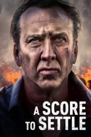 ปิดบัญชีแค้น A Score to Settle (2019)
