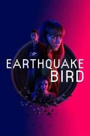 รอยปริศนาในลางร้าย Earthquake Bird (2019)