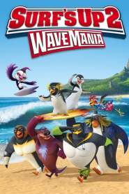 เซิร์ฟอัพ ไต่คลื่นยักษ์ซิ่งสะท้านโลก 2 Surf's Up 2: WaveMania (2017)