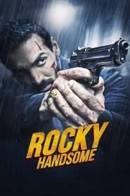 ร็อคกี้ สุภาพบุรุษสุดเดือด Rocky Handsome (2016)