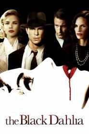 พิศวาส ฆาตกรรมฉาวโลก The Black Dahlia (2006)