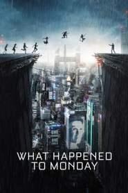 7 เป็น 7 ตาย What Happened to Monday (2017)