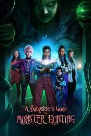คู่มือล่าปีศาจฉบับพี่เลี้ยง A Babysitter's Guide to Monster Hunting (2020)