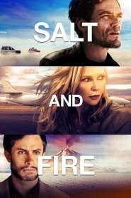 ผ่าหายนะ มหาภิบัติถล่มโลก Salt and Fire (2016)