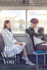 ปาฏิหาริย์ สัญญารัก ฤดูฝน Be with You (2018)