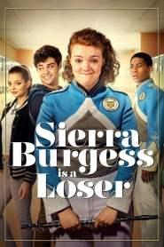 เซียร์รา เบอร์เจสส์ แกล้งป๊อปไว้หารัก Sierra Burgess Is a Loser (2018)