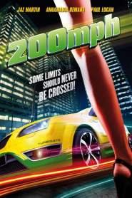 ซิ่งเหยียบทะลุไมล์ 200 MPH (2011)