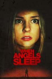 ฝันร้ายในคืนเปลี่ยว When Angels Sleep (2018)