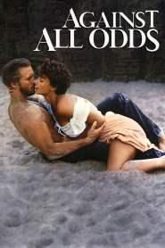 ล่ารักหักเหลี่ยม Against All Odds (1984)