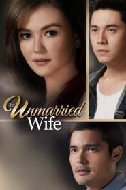 บททดสอบของหัวใจ The Unmarried Wife (2016)