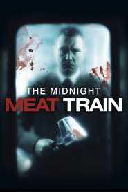 ทุบกะโหลกนรกใต้เมือง The Midnight Meat Train (2008)
