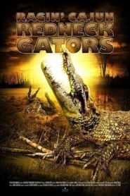 โคตรไอ้เคี่ยมแพร่พันธุ์ยึดเมือง Ragin Cajun Redneck Gators (2013)