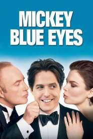 มิคกี้ บลูอายส์ รักไม่ต้องพัก… คนฉ่ำรัก Mickey Blue Eyes (1999)