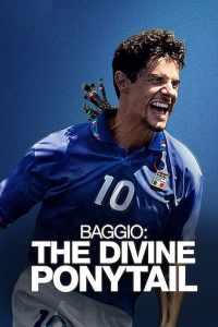 บาจโจ้: เทพบุตรเปียทอง Baggio: The Divine Ponytail (2021)