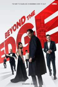 เกมเดิมพัน คนพลังเหนือโลก Beyond the Edge (2018)