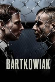 บาร์ตโคเวียก: แค้นนักสู้ Bartkowiak (2021)