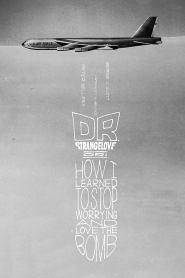 ด็อกเตอร์เสตรนจ์เลิฟ Dr. Strangelove or: How I Learned to Stop Worrying and Love the Bomb (1964)