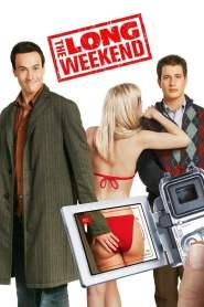 แอ้มได้ก่อนเปิดเทอม The Long Weekend (2005)