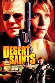 เดรสเซิร์ท เซนต์ Desert Saints (2002)