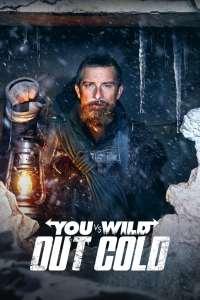 ผจญภัยสุดขั้วกับแบร์ กริลส์: ฝ่าหิมะ You vs. Wild: Out Cold (2021)