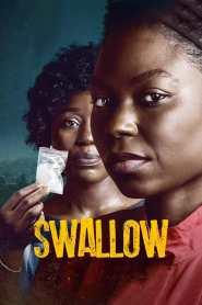 กล้ำกลืน Swallow (2021)