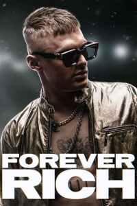 ฟอร์เอเวอร์ ริช Forever Rich (2021)