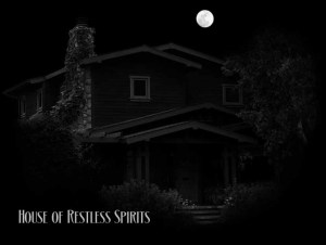 House of Restless Spirits